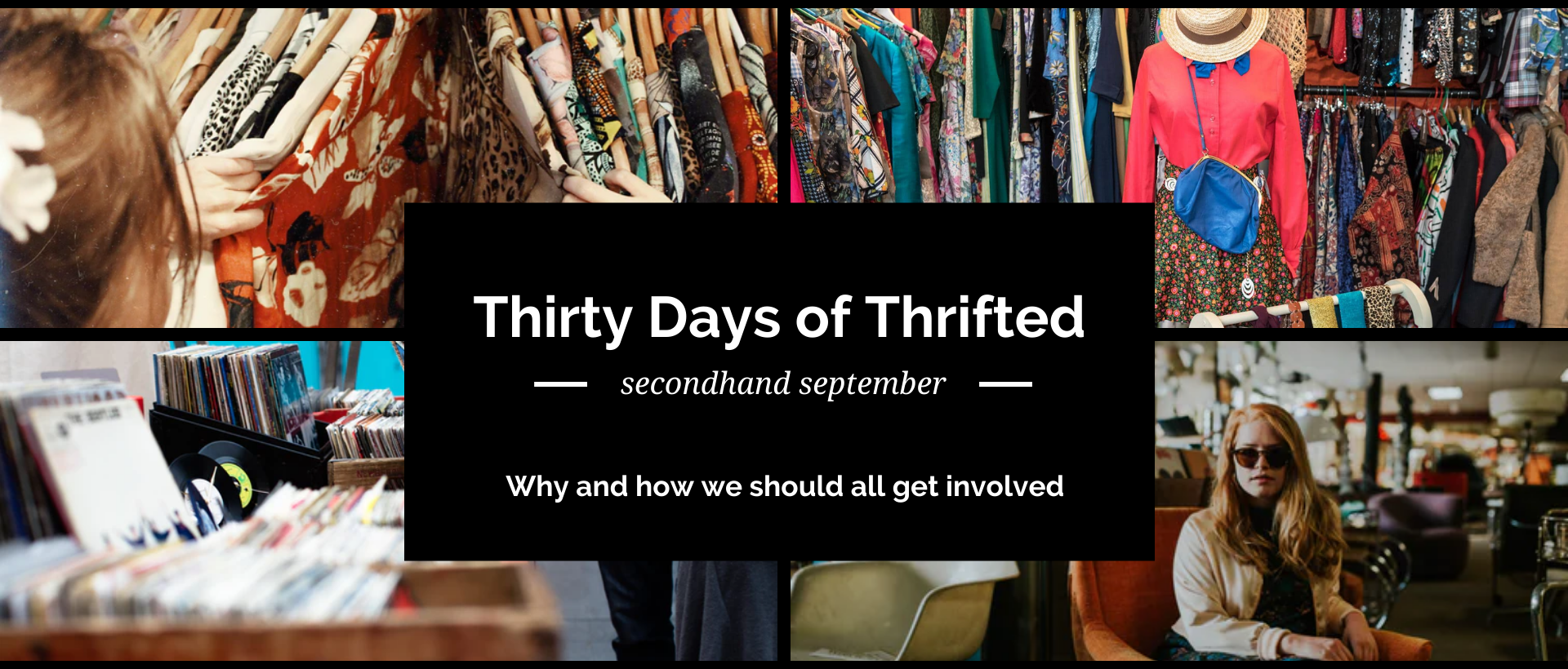 Thirty Days of Thrifted - Why and how you should get involved