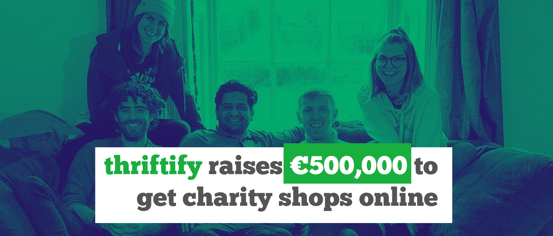 Thriftify Raises €500,000 Investment