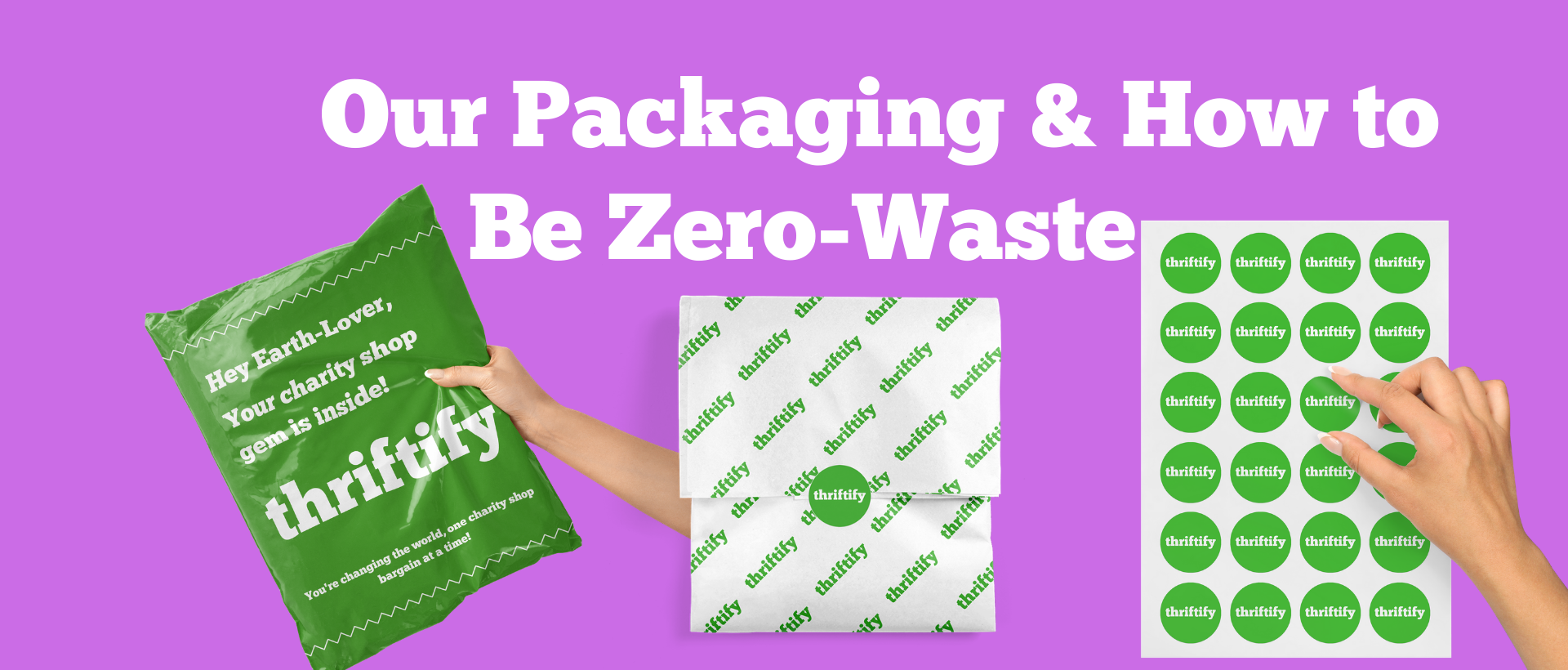 Our Packaging & How to Be Zero-Waste